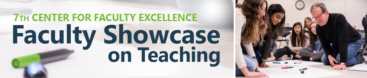 7th center for faculty excellence faculty showcase on teaching
